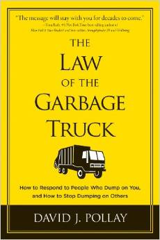 The Law of the Garbage Truck by David Pollay