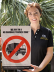 We Are In a No Garbage Trucks Zone Poster